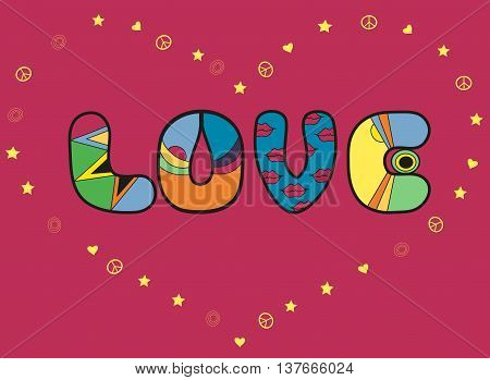 Inscription Love. Colorful artistic font. Romantic card. Big heart by yellow symbols of stars hearts. Illustration.