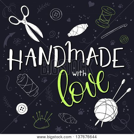 vector hand drawn romantic poster with knitting ball and handwritten lettering quote - handmade with love.