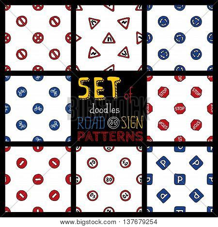 Set of seamless road sign patterns. Vector hand-drawn boundless backgrounds.