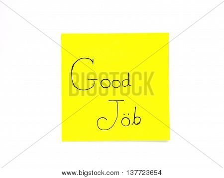 Write good job on yellow post note isolated on white background