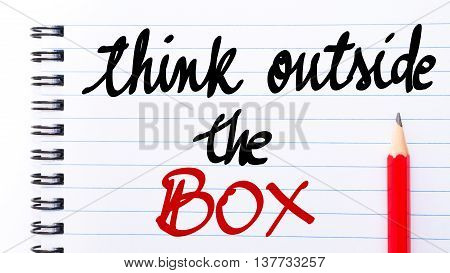 Think Outside The Box Written On Notebook Page