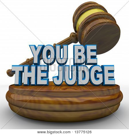 You Be The Judge - Using Gavel To Make Decision