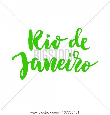 Rio De Janeiro. Hand drawn calligraphy lettering. Vector green text on white background.