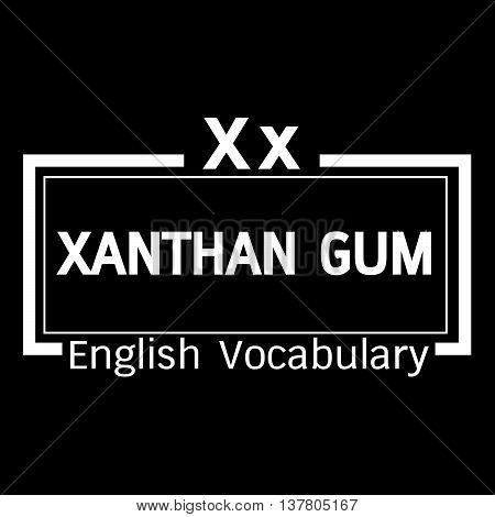 xanthan gum english word vocabulary illustration design