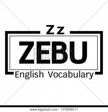 an images of ZEBU english word vocabulary illustration design