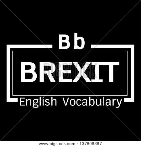 an images of BREXIT english word vocabulary illustration design