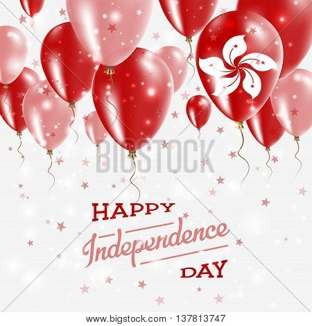 Hong Kong Vector Patriotic Poster. Independence Day Placard With Bright Colorful Balloons Of Country