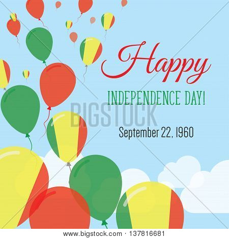 Independence Day Flat Greeting Card. Mali Independence Day. Malian Flag Balloons Patriotic Poster. H