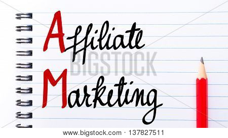 Am Affiliate Marketing Written On Notebook Page