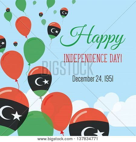 Independence Day Flat Greeting Card. Libya Independence Day. Libyan Flag Balloons Patriotic Poster.
