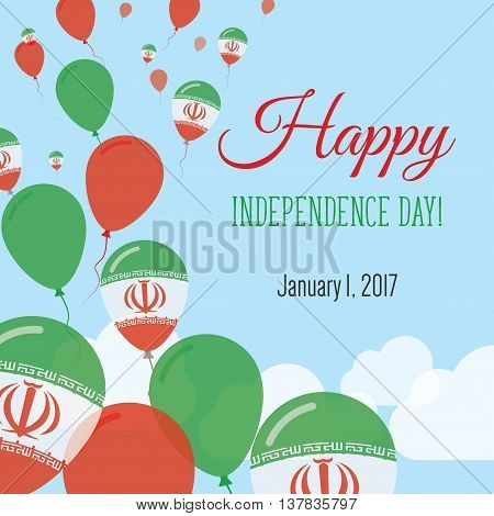 Independence Day Flat Greeting Card. Iran, Islamic Republic Of Independence Day. Iranian Flag Balloo