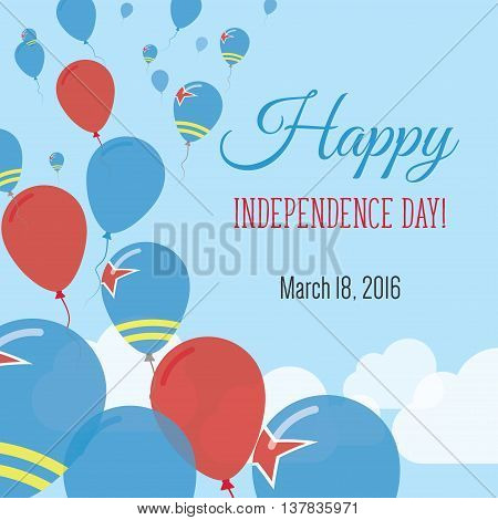 Independence Day Flat Greeting Card. Aruba Independence Day. Aruban Flag Balloons Patriotic Poster.