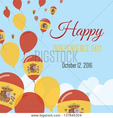 Independence Day Flat Greeting Card. Spain Independence Day. Spanish Flag Balloons Patriotic Poster.