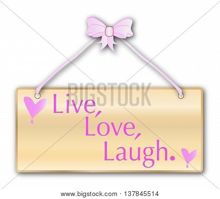 Live Love Laugh plaque in woodgrain with pink ribbon and bow over a white background with love cartoon hearts