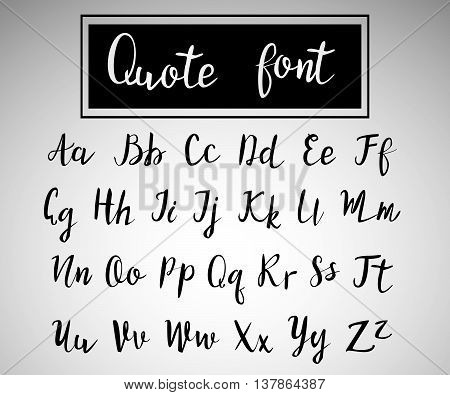Hand drawn modern script, quote font. Handwritten alphabet for quotes and lettering. black letters on a bright background.