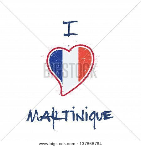 French Flag Patriotic T-shirt Design. Heart Shaped National Flag Martinique On White Background. Vec