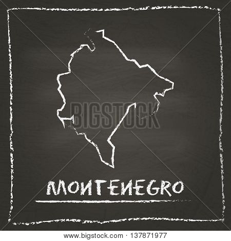 Montenegro Outline Vector Map Hand Drawn With Chalk On A Blackboard. Chalkboard Scribble In Childish