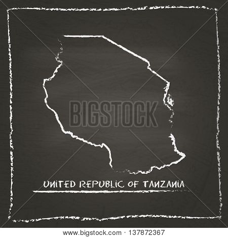 Tanzania, United Republic Of Outline Vector Map Hand Drawn With Chalk On A Blackboard. Chalkboard Sc