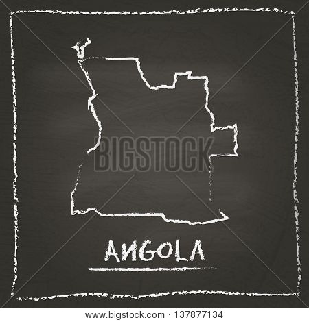Angola Outline Vector Map Hand Drawn With Chalk On A Blackboard. Chalkboard Scribble In Childish Sty