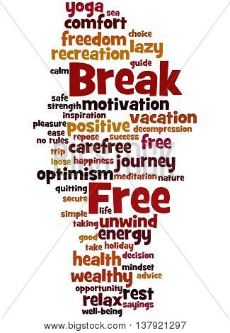 Break Free, Word Cloud Concept 7