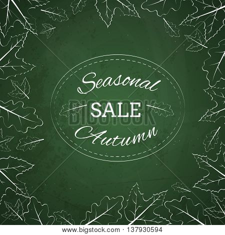 Season autumn sale stamp made with chalk on a green chalkboard with leaves around it. Vector illustration EPS 10.