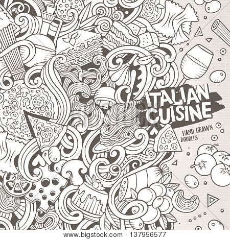 Cartoon cute doodles hand drawn italian cuisine frame design. Line art detailed, with lots of objects background. Funny vector illustration. Sketchy border with Italia food theme items