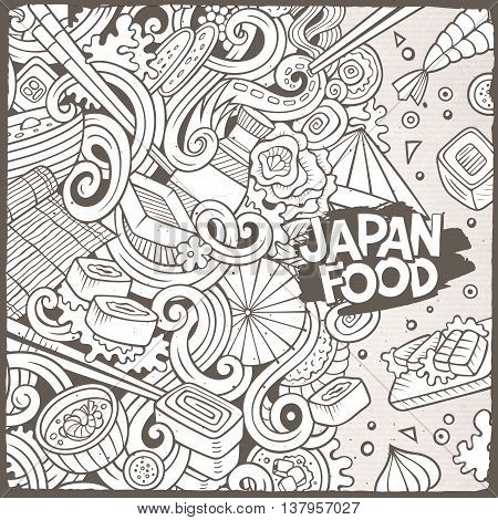 Cartoon cute doodles hand drawn Japan food illustration. Line art detailed, with lots of objects background. Funny vector artwork. Sketch picture with japanese cuisine theme items. Square composition