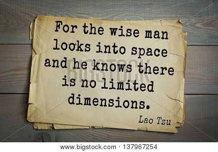 Ancient chinese philosopher Lao Tzu quote on old paper background. For the wise man looks into space and he knows there is no limited dimensions.
