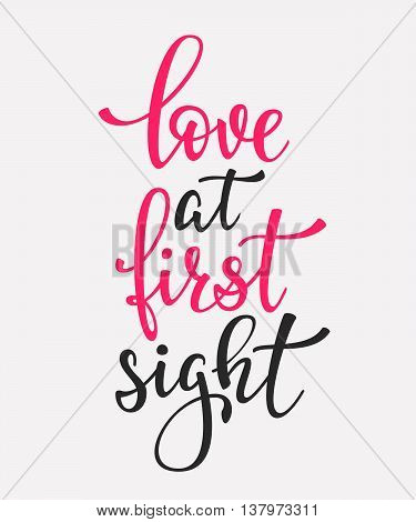 Romantic Valentines day lettering set. Calligraphy postcard or poster graphic design lettering element. Hand written calligraphy style valentines day romantic postcard. Love at first sight