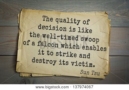 Ancient chinese strategist and philosopher Sun Tzu quote on old paper background. The quality of decision is like the well-timed swoop of a falcon which enables it to strike and destroy its victim.