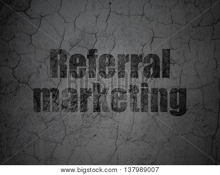 Marketing concept: Black Referral Marketing on grunge textured concrete wall background