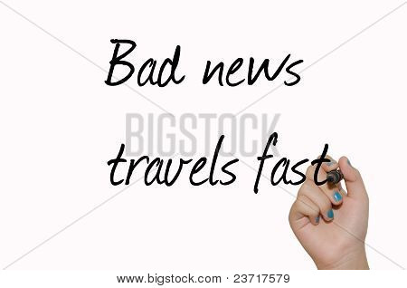 "Proverb ""bad News Travels Fast"" Written On Glass By Girl's Hand"