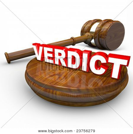 The word Verdict on a wood block with a gavel beside it, representing the final decision, judgment, answer or agreement to resolve a dispute or court case
