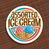 Vector Logo For Italian Ice Cream, Round White Label With Strawberry Soft Serve Icecream In Wafer Ca poster
