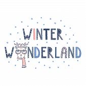 Hand Drawn Typographic Poster With Text Winter Wonderland, Snowflakes And Cute Funny Deer Face In Kn poster