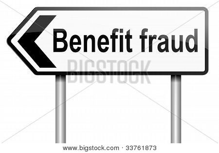 Benefit Fraud Concept.