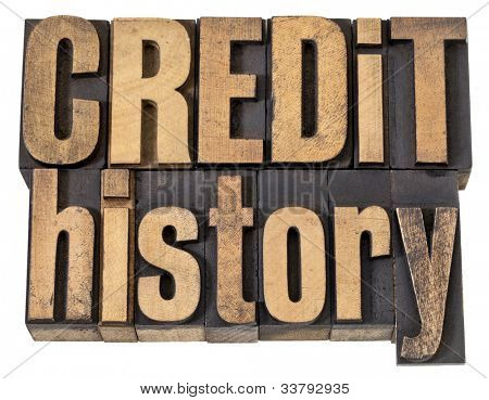 credit history - finance concept  - isolated text in vintage letterpress wood type