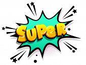 Super Hero Cartoon Funny Retro Candy Comic Font. Explosion Isometric Text Shock Phrase Pop Art. Colo poster