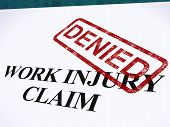 stock photo of denied  - Work Injury Claim Denied Showing Medical Expenses Refused - JPG