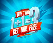 Buy two get one free sale banner design concept, 1+1=3 lettering, rasterized version poster