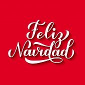 Feliz Navidad Calligraphy Hand Lettering With Shadow On Red Background. Merry Christmas Typography P poster