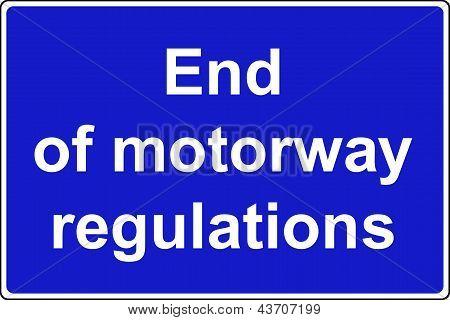 End of motorway regulations sign