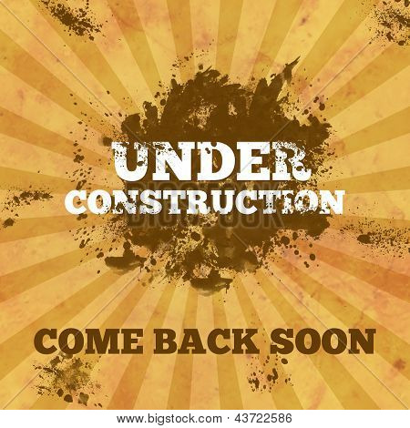 Under Construction - Brown Grunge and Blot