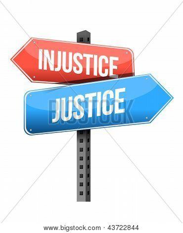 Injustice Versus Justice Road Sign