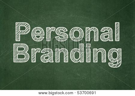 Marketing concept: Personal Branding on chalkboard background