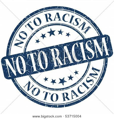 No To Racism Grunge Blue Round Stamp