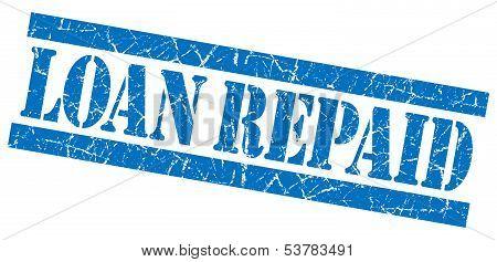 Loan Repaid Grunge Blue Stamp