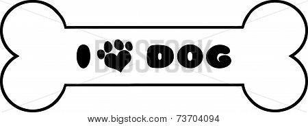 Dog Bone With Text And Love Paw Print