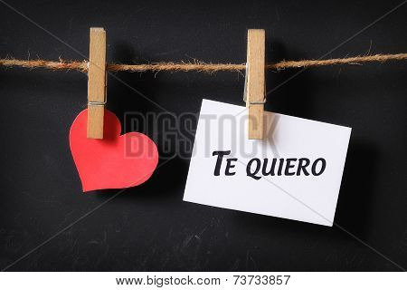 Heart With Te Quiero Poster Hanging