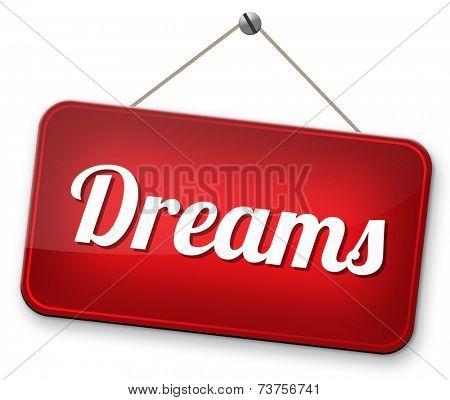 dreams  make your dream come true
